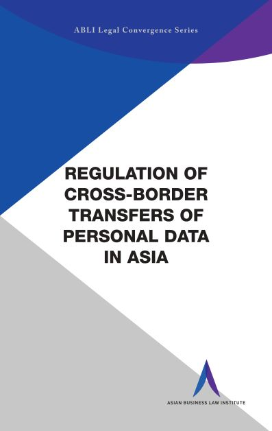 Regulation of Cross-Border Transfers of Personal Data in Asia
