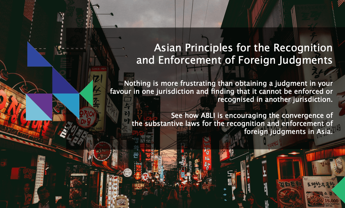 Asian Principles for the Recognition and Enforcement of Foreign Judgments
