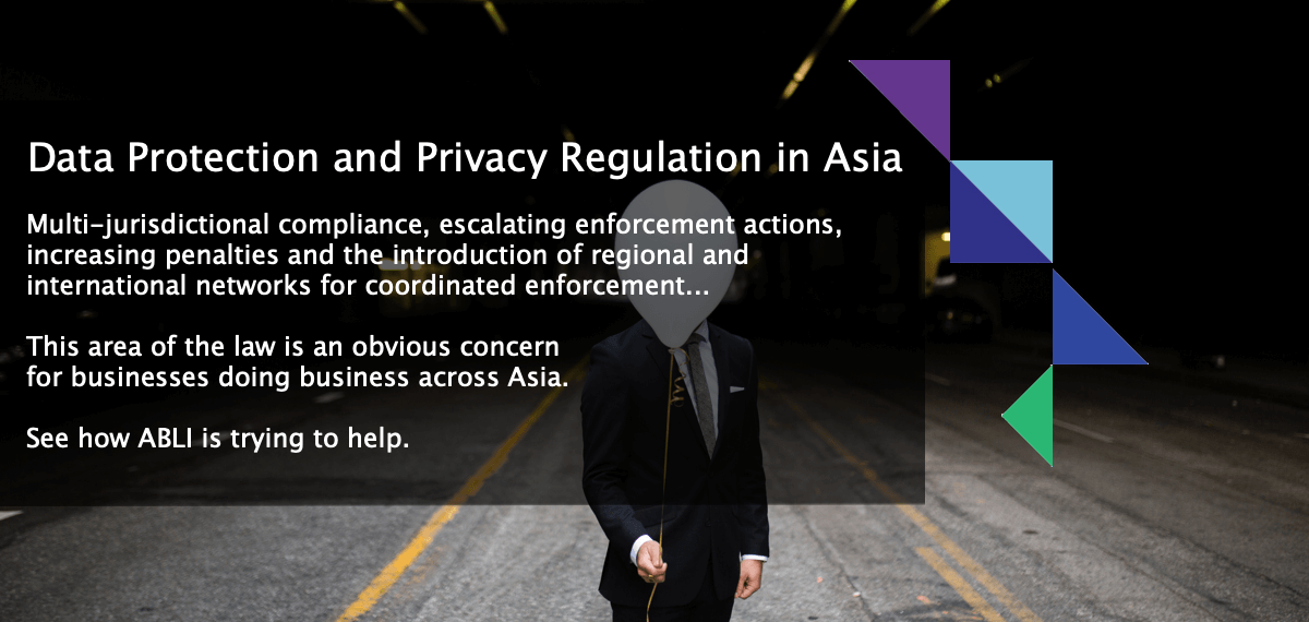 Data protection and privacy regulation in Asia